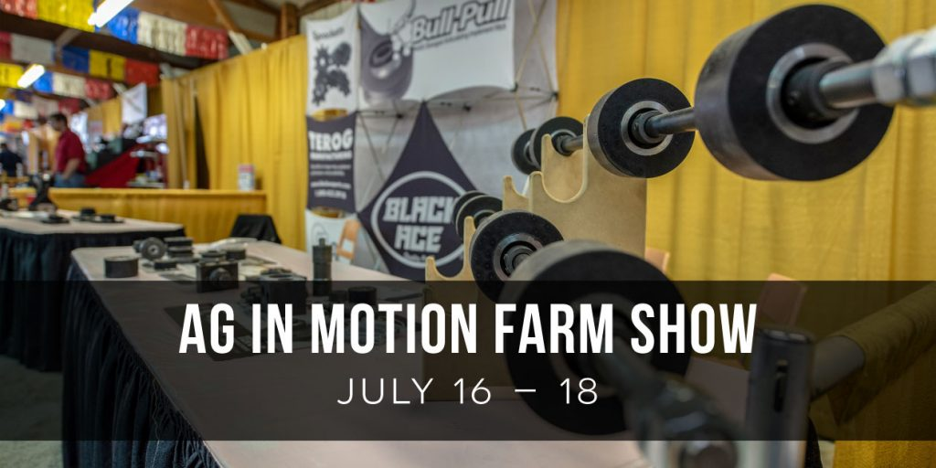 Ag in Motion Farm Show July 16-18